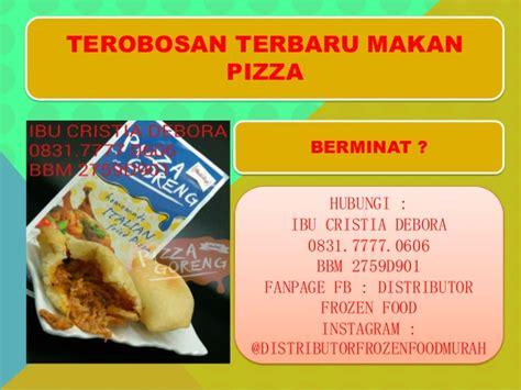 Pizza Goreng Margherita 083177770606 supplier pizza goreng grosir pizza goreng produsen pi