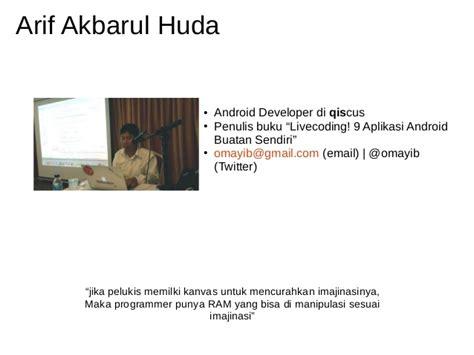 Livecoding 9 Aplikasi Android Buatan Sendiricd Oleh Arif Akbarul Hud Logika Dan Algoritma Pemrograman