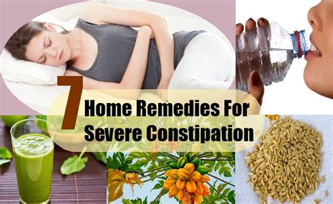 top 7 home remedies for severe constipation