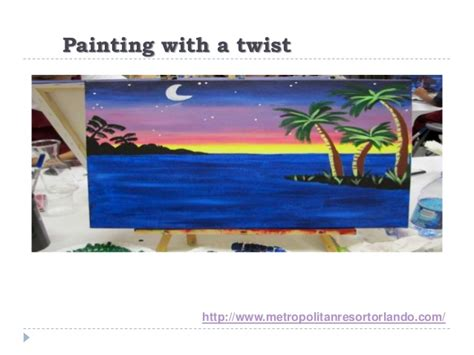 paint with a twist kissimmee metropolitan resort orlando