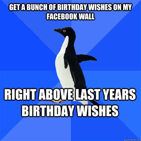 Facebook Birthday Meme - 16 undeniably awkward moments on facebook memes