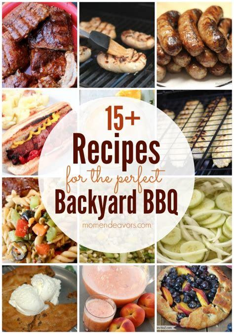 backyard bbq menu ideas 15 recipes for the perfect backyard bbq
