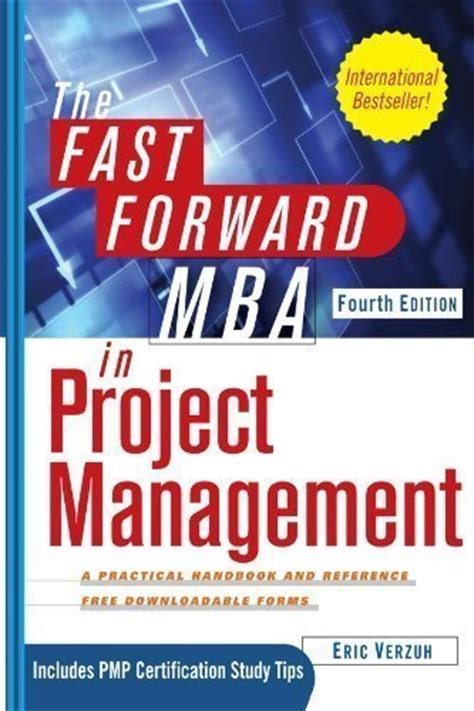 The Fast Forward Mba In Project Management 5th Edition Pdf by Read Ebooks The Fast Forward Mba In Project