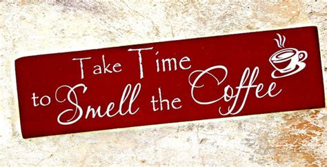 decorations take date coffee wood sign coffee decor kitchen decor take time to smell
