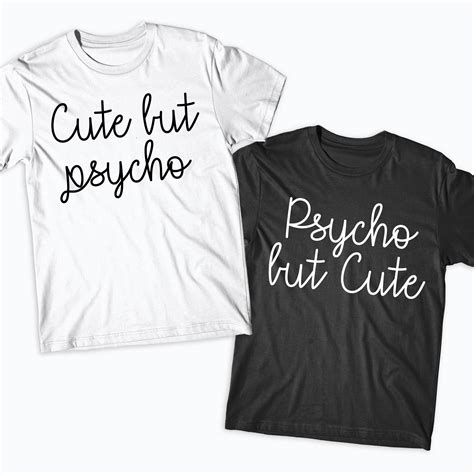 Where Can You Get Matching Shirts Best Friends Matching T Shirts But Psycho Matching Tops