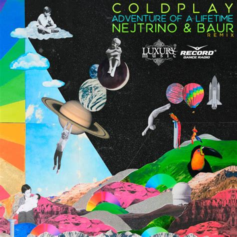 Coldplay Adventure Of A Lifetime Mp3 | coldplay adventure of a lifetime nejtrino baur remix