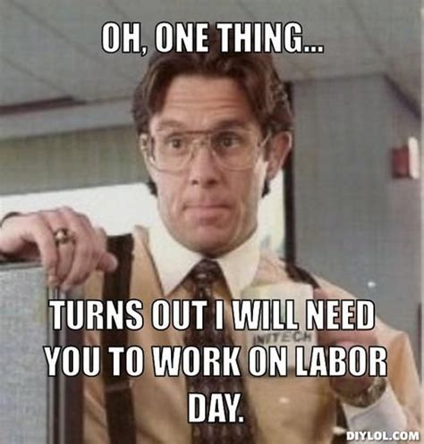 Labor Day Meme - labor day meme google search autumn is awesome pinterest
