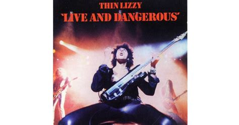 best thin lizzy album thin lizzy live and dangerous 1978 50 greatest live