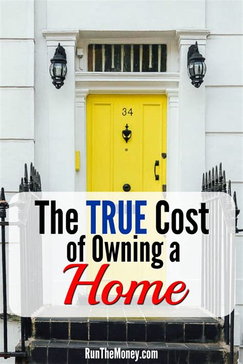 true cost of owning a house run the money