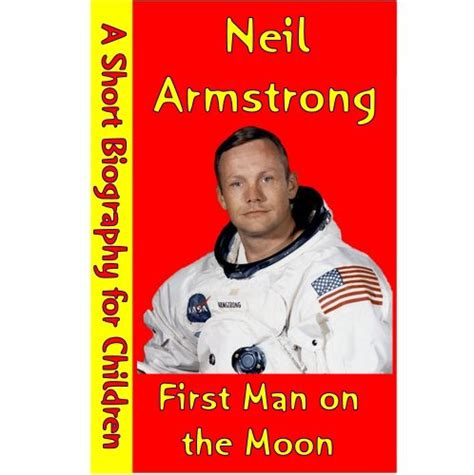 biography neil armstrong english 60 quot neil armstrong quot books found quot neil armstrong quotes