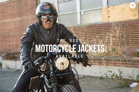 best motorcycle jacket the best motorcycle jackets