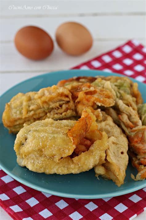 fiori di zucchina fritti fiori di zucchina fritti croccanti cuciniamo con chicca