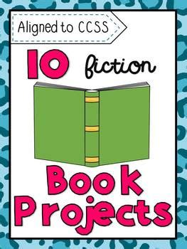 Fiction Book Report Projects by 10 Fiction Book Report Projects Aligned To Ccss By