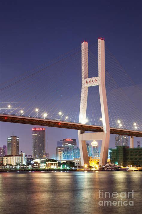 nanpu bridge at night shanghai china photograph by matteo