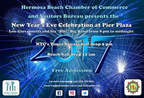 west coast new years countdown new year s celebration pier plaza southbay magazine