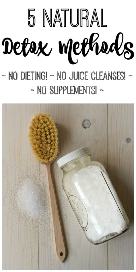 Detox Methods For by 5 Detox Methods No Dieting Or Juicing Recipes