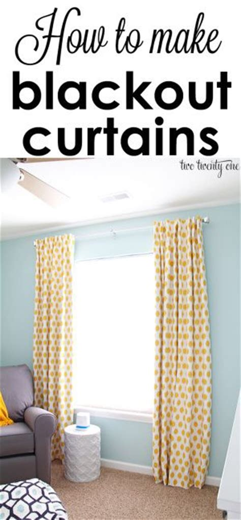 how to make your own curtains blackout curtains diy curtains and twenty one on pinterest