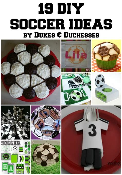 diy decorations gifts 19 diy soccer ideas dukes and duchesses