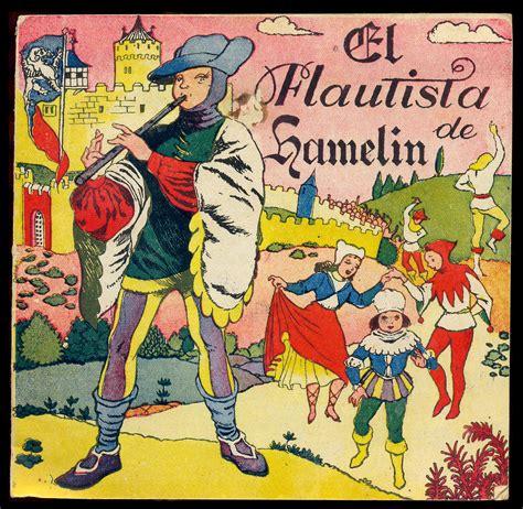 libro el flautista de hamelin cuentacuentos quot el flautista de hamelin quot j 225 vea com x 224 bia com