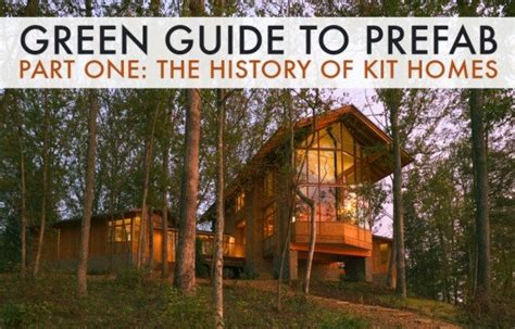 kit homes the gimme guide green guide to prefab the history of modernism and the