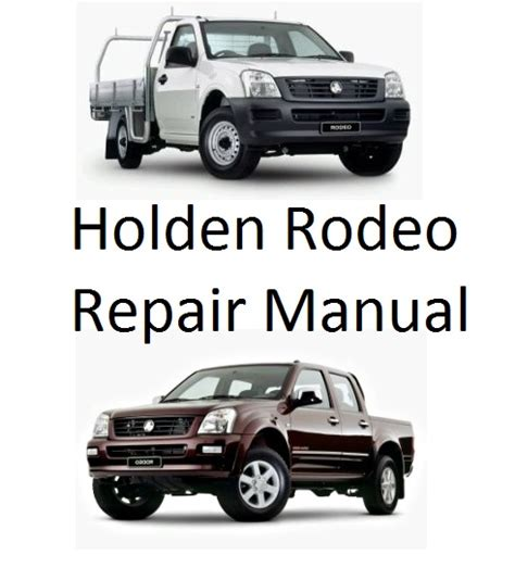 auto repair manual free download 2008 isuzu ascender windshield wipe control holden rodeo ra 2003 2008 repair manual