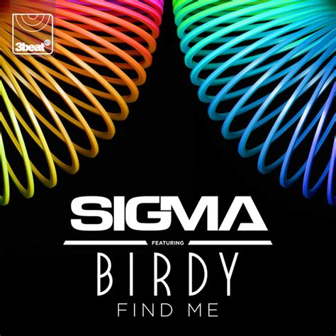 Find On Spotify Find Me A Song By Sigma Birdy On Spotify