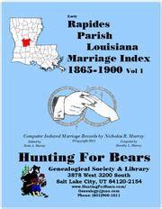 Rapides Parish Marriage Records Rapides Parish Louisiana Marriage Records Vol 1 1865 1900 Open Library