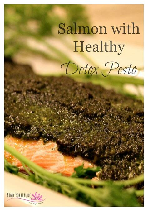 Does Fish Detox The by Salmon With Healthy Detox Pesto Pink Fortitude Llc