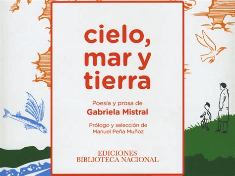 libro fundacion y tierra cielo mar y tierra poemas y prosas de gabriela mistral