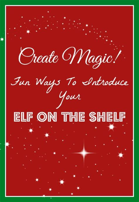 How To Start On The Shelf by 4 Creative Ways To Introduce Your On The Shelf