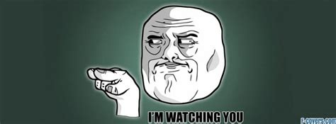 Meme Cover Photos - im watching you meme facebook cover timeline photo banner