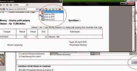 format buku barang habis pakai cara mencetak laporan aplikasi barang pakai habis dan