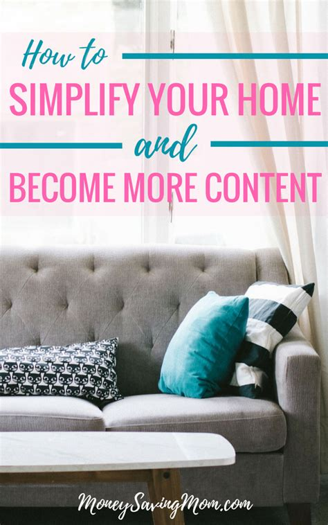 simplify your home how i simplified our home and became more content money