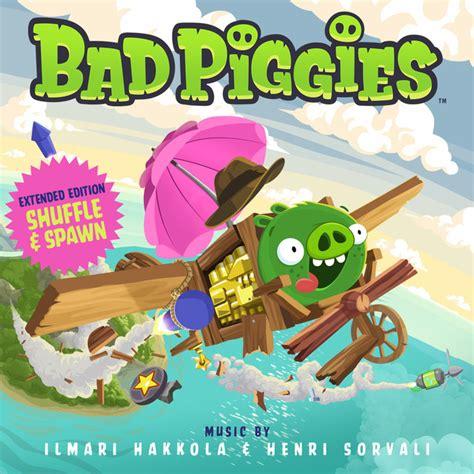 bad piggies original soundtrack bad piggies original soundtrack extended edition