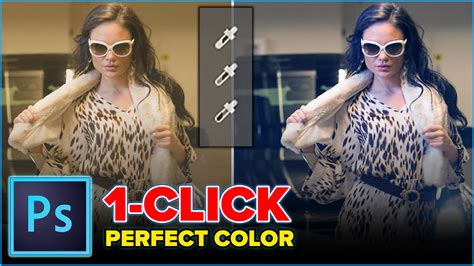 color correction photoshop set color and tone in photoshop in 3 clicks with