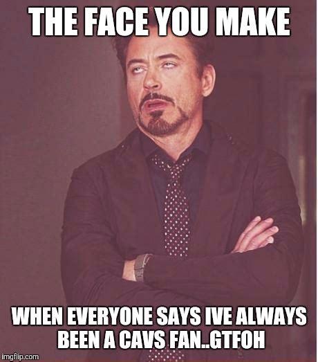 Gtfoh Meme - face you make robert downey jr meme imgflip