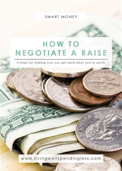 how to negotiate a raise smart tips for getting paid more
