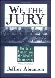on the jury trial principles and practices for effective advocacy books jurors out history news network