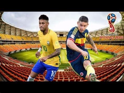 Brasil Vs Brasil Vs Colombia Eliminatorias Rusia 2018 Pro
