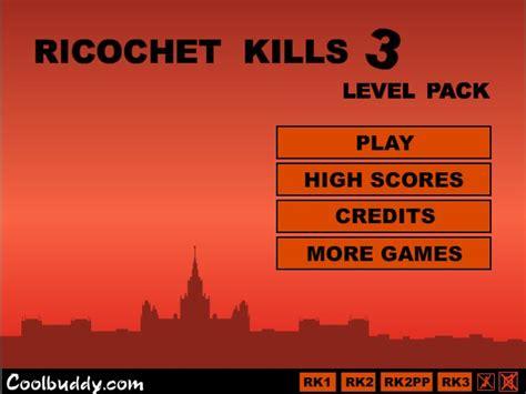 ricochet kills 5 ricochet kills 4 play ricochet kills 5 ricochet kills 4