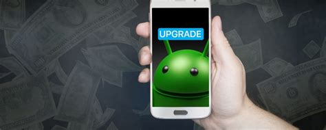 android without how to upgrade your android phone without buying a new one room