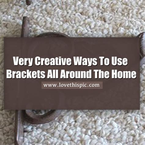 Unique Ways To Use Vinegar Around Your House by Creative Ways To Use Brackets All Around The Home