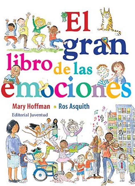 libro las emociones se sientan el gran libro de las emociones