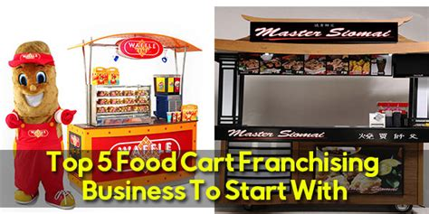 food cart franchise below 50k top 5 food cart franchising business to start with kwentong ofw