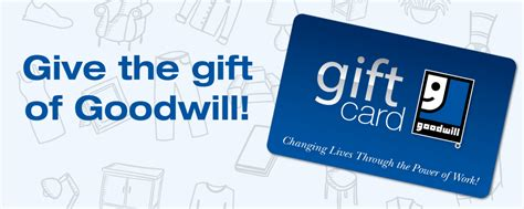 Goodwill Gift Card - gift cards goodwill industries of the southern piedmont