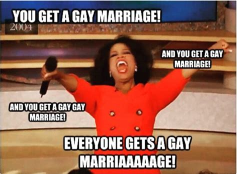 You Get A Car Meme - oprah you get a gay marriage oprah you get a car know