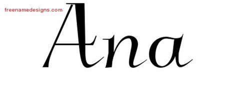 tattoo name ana elegant name tattoo designs ana free graphic free name