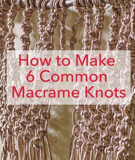 Types Of Macrame Knots - 25 best ideas about macrame knots on macrame