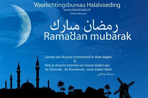 Ramadan Mubarok ramadan mubarak ikeethalal nl voorlichtingsbureau