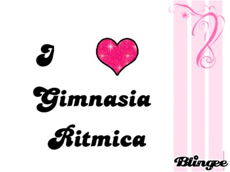 imagenes de i love you animadas i love gimnasia ritmica picture 112667241 blingee com